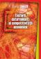 Factori determinanți ai competitivității economice