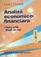 Analiza economico-financiară: teste-grilă, studii de caz