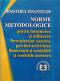 Norme metodologice pentru întocmirea și utilizarea formularelor comune privind activitatea financiară și contabilă și modelele acestora
