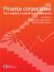 Finanțe corporative. Volumul 1 - Analiza și planificarea financiară