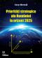 Priorități strategice ale României la orizont 2025 / Strategic priorities of Romania at the 2025 horizon