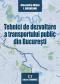 Tehnici de dezvoltare a transportului public din București