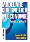 Modelare cibernetică în economie. Teorie și aplicații