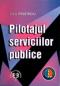 Pilotajul serviciilor publice