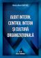Audit intern, control intern și cultură organizațională