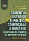 Comerțul exterior și politica comercială a României în perioada de tranziție la economia de piață. Strategii de dezvoltare
