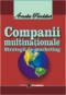 Companii multinaționale: strategii de marketing