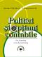 Politici și opțiuni contabile (Fair Accounting versus Bad Accounting)