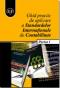 Ghid practic de aplicare a Standardelor Internaționale  de Contabilitate, partea I
