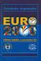 Euro 2000: ultima bătălie a secolului XX