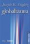 Globalizarea: speranțe și deziluzii