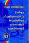 Unirea și independența în gândirea economică românească