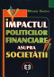 Impactul politicilor financiare asupra societății