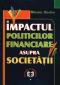 Impactul politicilor financiare asupra societății