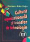 Cultura organizatională și transfer de tehnologie