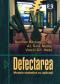 Defectarea: modele statistice cu aplicații