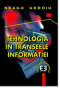 Tehnologia în tranșeele informației