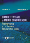 Competitivitate și mediu concurențial. Promovarea și protejarea concurenței în Uniunea Europeană