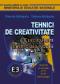 Tehnici de creativitate. Curriculum la decizia școlii