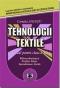 Tehnologii textile. Manual pentru clasa a XI-a