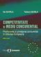 Competitivitate și mediu concurențial. Promovarea și protejarea concurenței în Uniunea Europeană, ediția a II-a