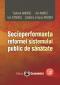 Socioperformanța reformei sistemului public de sănătate