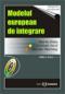 Modelul european de integrare, ediția a II-a