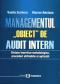 Managementul obiect de audit intern: sinteze teoretico-metodologice, proceduri utilizabile și aplicații