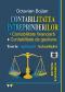 Contabilitatea întreprinderilor. Contabilitate financiară. Contabilitate de gestiune. Teorie, aplicații si actualizări, ediția a II-a