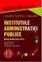 Instituțiile administrației publice: manual pentru clasa a XII-a