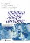 Uniunea statelor europene: alternativă la sfidările secolului al XXI-lea