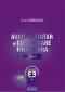 Audit statutar și comunicare financiară. Volumul I