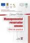 Managementul resurselor umane: ghid de practică