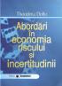 Abordări în economia riscului și incertitudinii