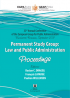 33rd Annual Conference of the European Group for Public Administration Bucharest, Romania, September 2011. Permanent Study Group: Law and Public Administration. Proceedings