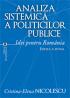 Analiza sistemică a politicilor publice. Idei pentru România. Ediția a doua
