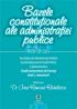 Bazele constituționale ale administrației publice. Note de curs