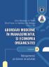 Abordări moderne în managementul și economia organizației. Volumul 2 - Managementul pe domenii de activitate