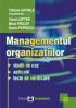 Managementul organizațiilor: studii de caz, aplicații, teste de verificare