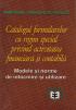Catalogul formularelor cu regim special privind activitatea financiară și contabilă
