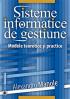 Sisteme informatice de gestiune. Modele teoretice și practice