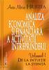 Analiza economică și financiară a activității întreprinderii: de la intuiție la știință, volumul 1