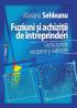 Fuziuni și achiziții de întreprinderi: particularități europene și naționale