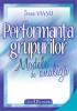 Performanța grupurilor. Modele de analiză