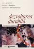 Dezvoltarea durabilă: o perspectivă românească