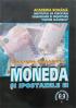 Moneda și ipostazele ei