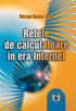 Rețele de calculatoare în era Internet