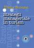 Strategii manageriale în turism