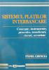 Sistemul plăților interbancare: concepte, instrumente, procedee, transferuri, riscuri, securitate