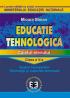 Educație tehnologică. Caietul elevului, clasa a V-a. Spațiul înconjurător, tehnologii și materiale lemnoase